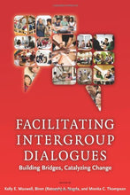 Load image into Gallery viewer, Facilitating Intergroup Dialogues: Bridging Differences, Catalyzing Change (Acpa Books Co-Published With Stylus Publishing)