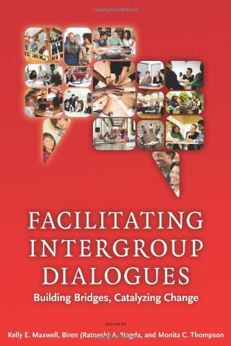 Facilitating Intergroup Dialogues: Bridging Differences, Catalyzing Change (Acpa Books Co-Published With Stylus Publishing)