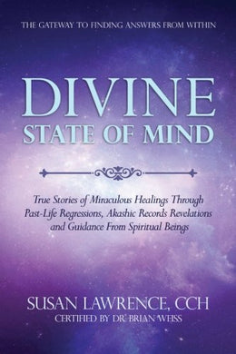 Divine State Of Mind: The Gateway To Finding Answers From Within