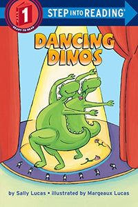 Dancing Dinos (Step-Into-Reading, Step 1)