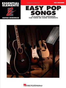 Easy Pop Songs: Essential Elements Guitar Ensembles