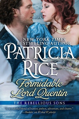 Formidable Lord Quentin: A Rebellious Sons Novel (Volume 4)