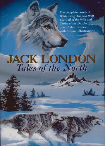 Jack London: Tales Of The North