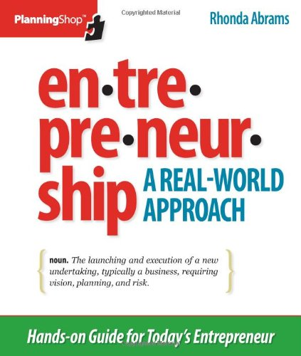 Entrepreneurship: A Real-World Approach