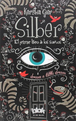 Silber El Primer Libro De Los Sueos / Dream A Little Dream (10 Days) (Spanish Edition)