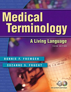 Medical Terminology: A Living Language (3Rd Edition)