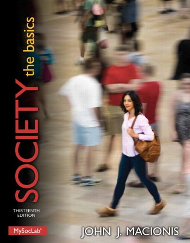 Society: The Basics Plus New Mysoclab With Pearson Etext -- Access Card Package (13Th Edition) (Macionis Sociology & Society Series)