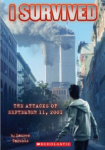 I Survived The Attacks Of September 11Th, 2001 (Turtleback School & Library Binding Edition)