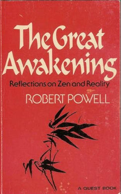 Robert Powell'S The Great Awakening: Reflections On Zen And Reality
