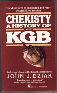 Chekisty: A History Of The Kgb