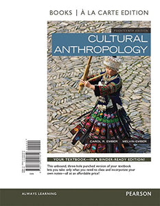 Cultural Anthropology, Books A La Carte Edition (14Th Edition)