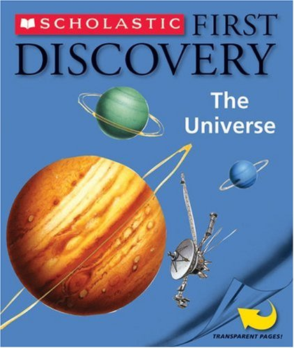 The Universe (Scholastic First Discovery)