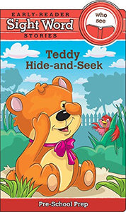 Sight Word Stories: Teddy'S Hide-And-Seek