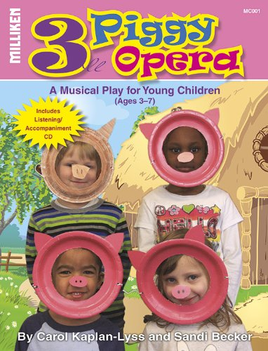 3 Piggy Opera: An Opera For Young Children (Book & Cd)