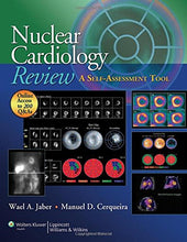 Load image into Gallery viewer, Nuclear Cardiology Review: A Self-Assessment Tool