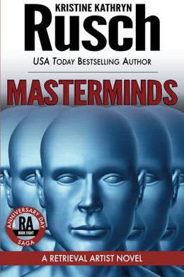 Masterminds: A Retrieval Artist Novel: Book Eight Of The Anniversary Day Saga (Volume 15)