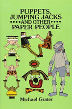 Load image into Gallery viewer, Puppets, Jumping Jacks And Other Paper People (Dover Origami Papercraft)