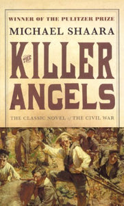 The Killer Angels (Turtleback School & Library Binding Edition)