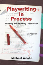 Load image into Gallery viewer, Playwriting In Process: Thinking And Working Theatrically, 2Nd Edition