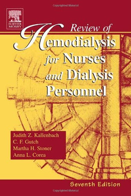 Review Of Hemodialysis For Nurses And Dialysis Personnel (Review Of Hemodialysis For Nurses & Dialysis Personnel)