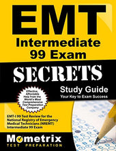 Load image into Gallery viewer, Emt Intermediate 99 Exam Secrets Study Guide: Emt-I 99 Test Review For The National Registry Of Emergency Medical Technicians (Nremt) Intermediate 99 Exam
