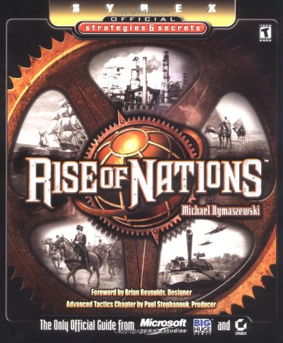 Rise Of Nations: Sybex Official Strategies & Secrets