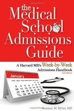 Load image into Gallery viewer, The Medical School Admissions Guide: A Harvard Md'S Week-By-Week Admissions Handbook, 2Nd Edition