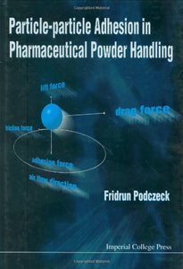 Particle-Particle Adhesion In Pharmaceutical Powder Handling