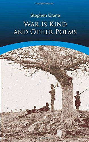 War Is Kind And Other Poems (Dover Thrift Editions)