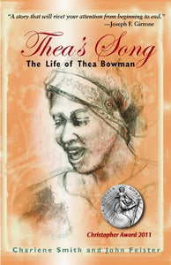 Thea'S Song: The Life Of Thea Bowman