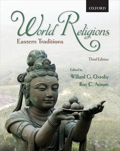 World Religions: Eastern Traditions, 3Rd Edition