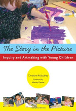Load image into Gallery viewer, The Story In The Picture: Inquiry And Artmaking With Young Children (Early Childhood Education Series)