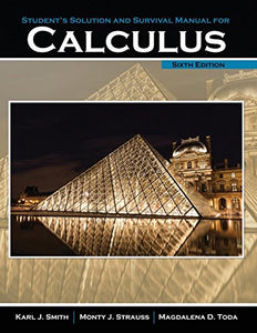 Student'S Solution Manual And Survival Manual For Calculus
