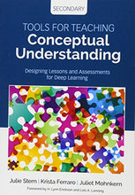 Load image into Gallery viewer, Tools For Teaching Conceptual Understanding, Secondary: Designing Lessons And Assessments For Deep Learning (Corwin Teaching Essentials)