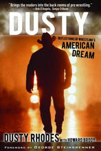 Load image into Gallery viewer, Dusty: Reflections Of Wrestling'S American Dream