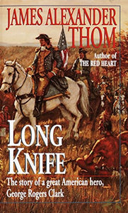 Long Knife: A Novel