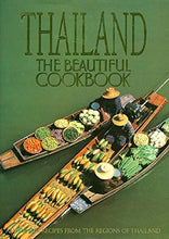 Load image into Gallery viewer, Thailand: The Beautiful Cookbook