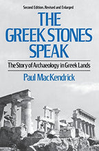 Load image into Gallery viewer, The Greek Stones Speak: The Story Of Archaeology In Greek Lands (Second Edition, Revised And Enlarged)