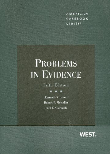 Problems In Evidence (Coursebook)