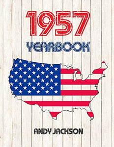 1957 U.S. Yearbook: Interesting Original Book Full Of Facts And Figures From 1957 - Unique Birthday Gift Or Anniversary Present Idea!