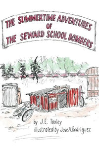 The Summertime Adventures Of The Seward School Bombers