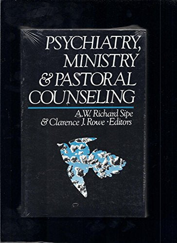 Psychiatry, Ministry, And Pastoral Counseling