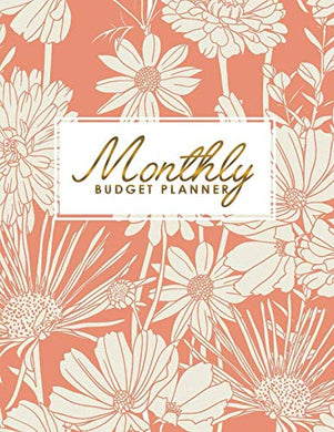 Monthly Budget Planner: Daily Weekly & Monthly Expense Tracker, Financial Organizer, Personal Bill Journal, Money Planning