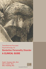 Load image into Gallery viewer, Transference-Focused Psychotherapy For Borderline Personality Disorder: A Clinical Guide