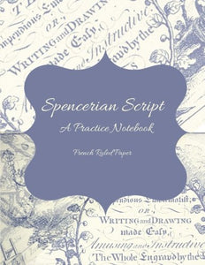 Spencerian Script: Blank Journal, French-Ruled, Seyes Style, Grands Carreaux Paper, 8.5X11 Inch Notebook, White Paper, Soft Cover, Penmanship Practice Book