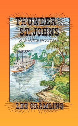 Thunder On The St. Johns (Cracker Western)