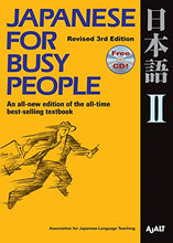 Load image into Gallery viewer, Japanese For Busy People Ii: Revised 3Rd Edition (Japanese For Busy People Series)