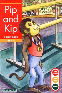 Pip And Kip (Get Ready, Get Set, Read!/Set 2)