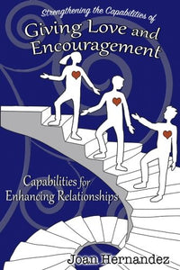 Strengthening The Capabilities Of Giving Love And Encouragement (Transformative Leadership)