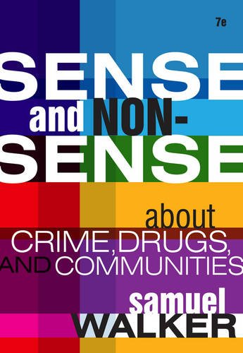 Sense And Nonsense About Crime, Drugs, And Communities: A Policy Guide